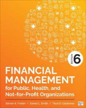 Financial Management for Public, Health, and Not-for-Profit Organizations av Thad D. Calabrese, Steven A. Finkler og Daniel L. Smith (Innbundet)