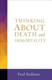 Thinking about Death and Immortality av Paul Badham (Heftet)