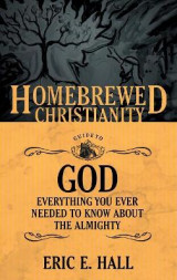 Omslag - The Homebrewed Christianity Guide to God