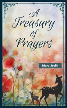 A Treasury of Prayers av Mary Joslin (Innbundet)