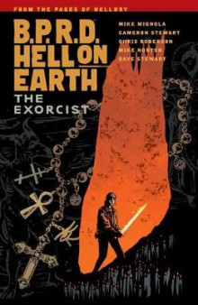 B.P.R.D. Hell on Earth Volume 14: The Exorcist av Mike Mignola (Heftet)