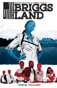 Briggs Land Volume 1 av Brian Wood (Heftet)
