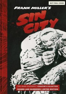Frank Miller's Sin City: Hard Goodbye Curator's Collection av Frank Miller (Innbundet)
