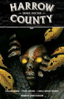Harrow County Volume 3: Snake Doctor av Cullen Bunn (Heftet)