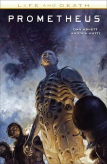 Prometheus: Life and Death av Dan Abnett (Heftet)
