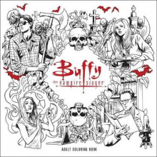 Buffy the Vampire Slayer Adult Coloring Book av Joss Whedon (Heftet)
