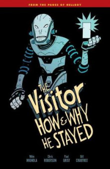 The Visitor av Mike Mignola og Chris Roberson (Heftet)
