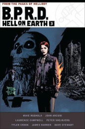 B.p.r.d. Hell On Earth Volume 3 av John Arcudi og Mike Mignola (Innbundet)