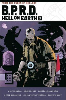 B.p.r.d. Hell On Earth Volume 5 av Mike Mignola og John Arcudi (Innbundet)