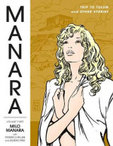 Omslag - Manara Library Volume 3: Trip To Tulum And Other Stories