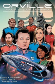 The Orville Season 1.5: New Beginnings av David A. Goodman (Heftet)