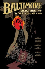 Baltimore Omnibus Volume 2 av Peter Bergting, Christopher Golden og Mike Mignola (Innbundet)