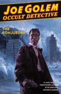 Omslag - Joe Golem: Occult Detective Volume 4--the Conjurors