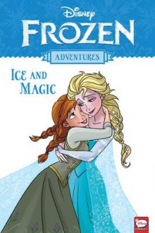 Disney Frozen Adventures: Ice and Magic av Alessandro Ferrari, Tea Orsi og Various (Heftet)