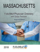 Omslag - Massachusetts Physician Directory with Group Practices 2018 Forty-First Edition