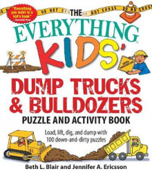 The Everything Kids' Dump Trucks and Bulldozers Puzzle and Activity Book av Beth Blair og Jennifer Ericsson (Heftet)