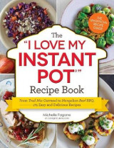 Omslag - The I Love My Instant Pot Recipe Book