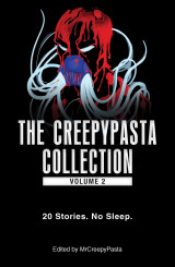 Omslag - The Creepypasta Collection: Volume 2
