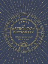 Omslag - The Astrology Dictionary