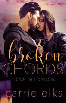Broken Chords av Carrie Elks (Heftet)