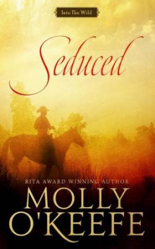 Seduced av Molly O'Keefe (Heftet)