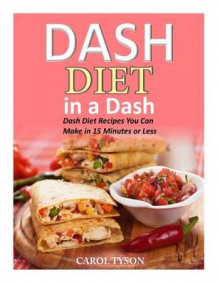 Dash Diet in a Dash av Carol Taylor (Heftet)