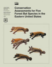 Conservation Assessments for Five Forest Bat Species in the Eastern United States av Thompson (Heftet)