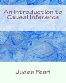 An Introduction to Causal Inference av Judea Pearl (Heftet)