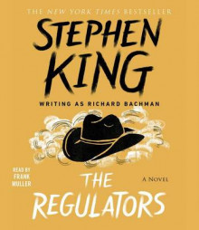 The Regulators av Stephen King (Lydbok-CD)