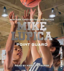 Point Guard av Mike Lupica (Lydbok-CD)