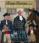 Omslag - Rush Revere and the Presidency