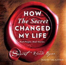 How the Secret Changed My Life av Rhonda Byrne (Lydbok-CD)