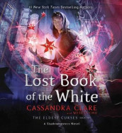 The Lost Book of the White av Wesley Chu og Simon and Schuster (Lydbok-CD)