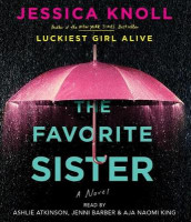 The Favorite Sister av Jessica Knoll (Lydbok-CD)