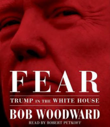 Fear av Bob Woodward (Lydbok-CD)