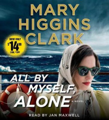 All by Myself, Alone av Mary Higgins Clark (Lydbok-CD)