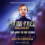 Star Trek: Discovery: The Way to the Stars av Una McCormack (Lydbok-CD)