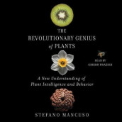 The Revolutionary Genius of Plants av Stefano Mancuso (Lydbok-CD)