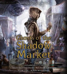 Ghosts of the Shadow Market av Simon and Schuster, Sarah Rees Brennan, Maureen Johnson, Kelly Link og Robin Wasserman (Lydbok-CD)