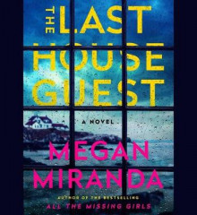 The Last House Guest av Megan Miranda (Lydbok-CD)