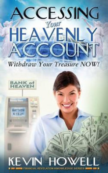 Accessing Your Heavenly Account av Kevin Howell og Elijah Blyden Sr (Heftet)