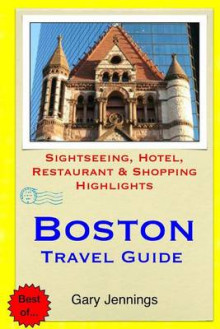 Boston Travel Guide av Gary Jennings (Heftet)