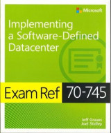 Omslag - Exam Ref 70-745 Implementing a Software-Defined DataCenter