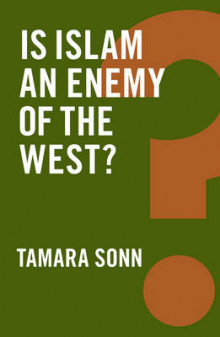 Is Islam an Enemy of the West? av Tamara Sonn (Innbundet)