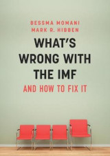 Omslag - What's Wrong With the IMF and How to Fix It