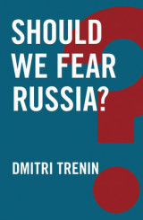 Omslag - Should We Fear Russia?