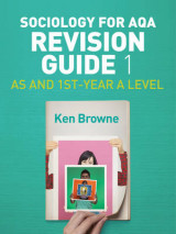 Omslag - Sociology for AQA Revision Guide 1: AS and 1st-Year A Level