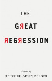 The Great Regression av Arjun Appadurai, Zygmunt Bauman, Nancy Fraser, Eva Illouz, Ivan Krastev, Bruno Latour, Paul Mason, Pankaj Mishra og Donatella della Porta (Heftet)