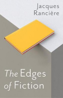 The Edges of Fiction av Jacques Ranciere (Heftet)
