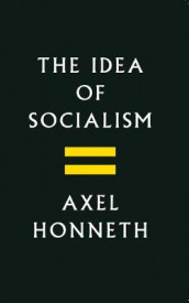 The Idea of Socialism av Axel Honneth (Heftet)